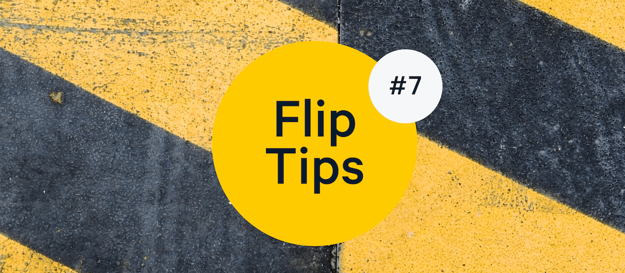 Advice on Working with Contractors: Flip Tips