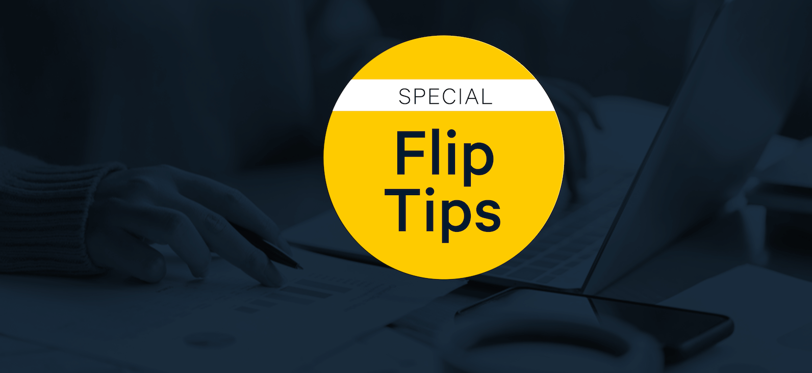 Real Estate During the Pandemic: Flip Tips
